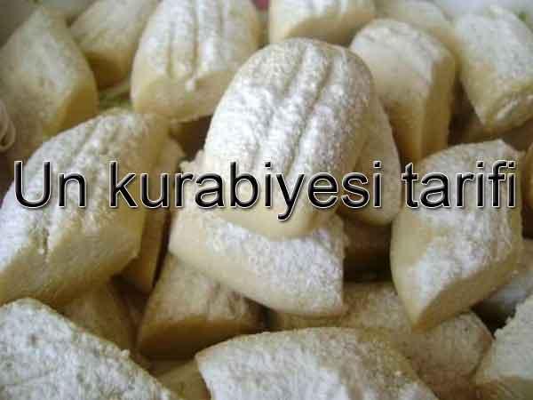 Un kurabiyesi nasıl yapılır? Unkurabiyesi tarifleri Bayram tatlı ve kurabiyeleri Ramazan tatlıları yemekleri
