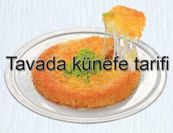Künefe nasıl yapılır? Hatay Antakya pratik künefe tariferi Bayram tatlı ve kurabiyeleri Ramazan tatlıları yemekleri