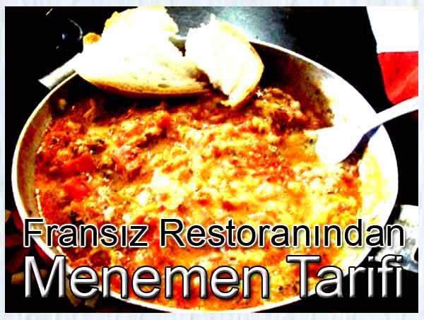 Mememen ya da Fransız restoranlarında bilinen adıyla Menemen - Omlette Turkie tarifi tarifleri yemekleri