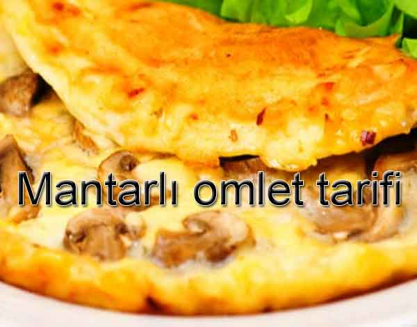 Mantarlı omlet tarifleri Mushroom omelet