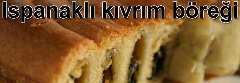 Ispanaklı kıvrım böreği tarifiıspanaklı börek tarifleri nasıl yapılır Ispanaklı kıvrım böreği tarifleri, ıspanaklı börek nasıl yapılır Hamur işleri
