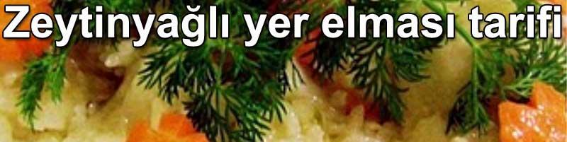 Zeytinyağlı yer elması tarifi - Zeytinyağlılar zeytinyağlı yemek tarifleri