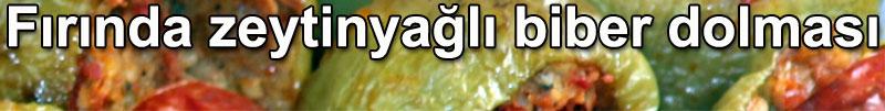 Fırında zeytinyağlı biber dolması tarifi dolma tarifleri zeytinyağlılar fırın yemekleri
