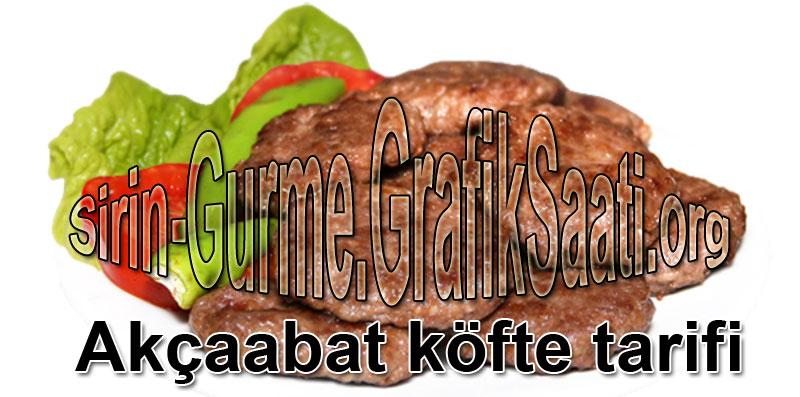 Akçaabat köftesi nasıl yapılır tarifi Akcabat köfte tarifleri Akçabat köfte tarifler